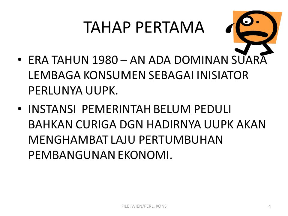 TAHAP PERTAMA ERA TAHUN 1980 – AN ADA DOMINAN SUARA LEMBAGA KONSUMEN SEBAGAI INISIATOR PERLUNYA UUPK.