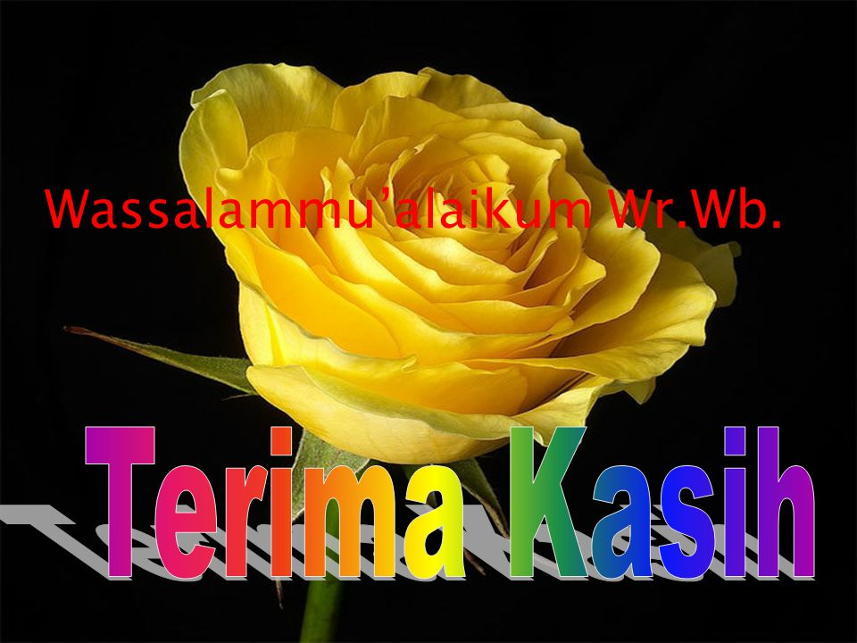 Wassalammu'alaikum Wr.Wb.