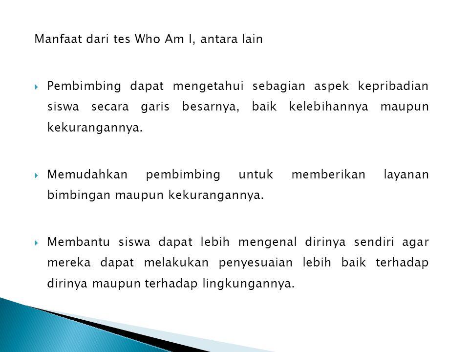 Manfaat dari tes Who Am I, antara lain