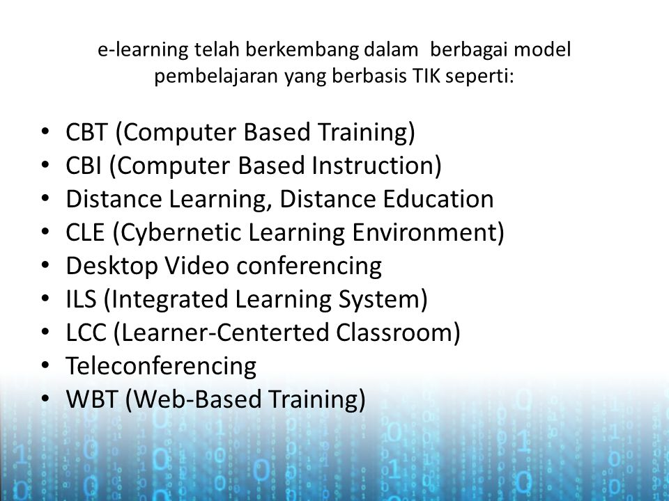 CBT (Computer Based Training) CBI (Computer Based Instruction)
