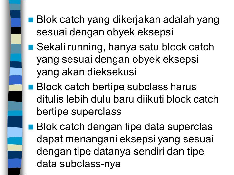 Blok catch yang dikerjakan adalah yang sesuai dengan obyek eksepsi