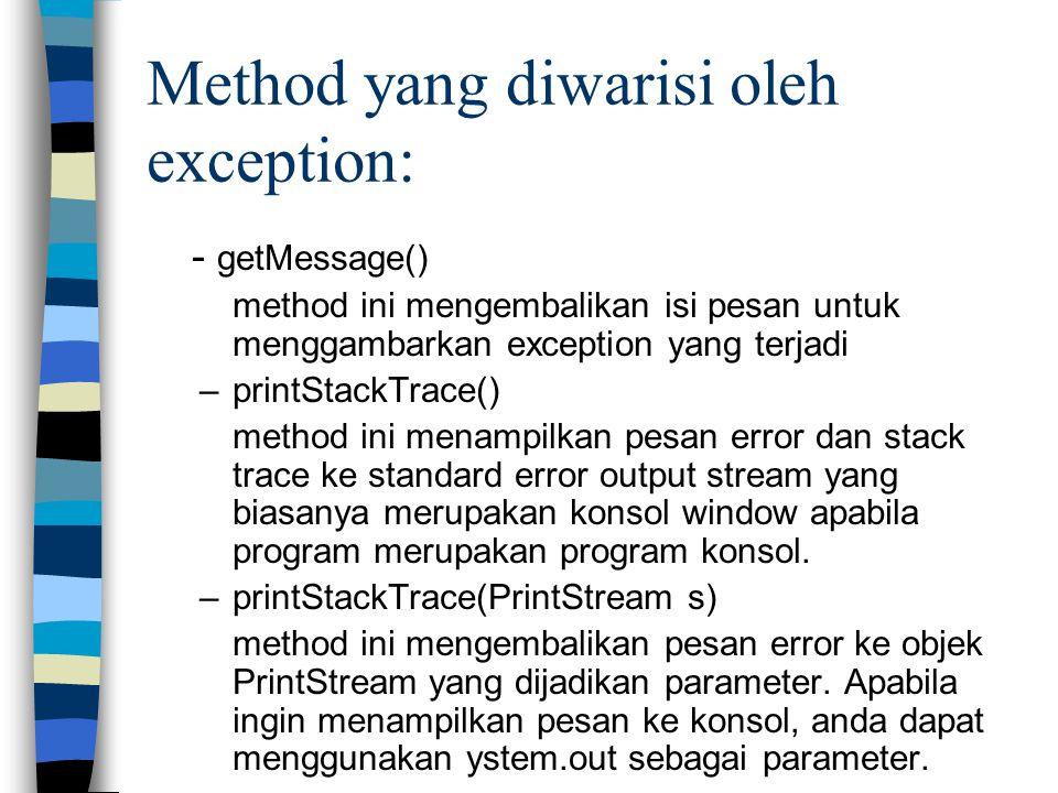 Method yang diwarisi oleh exception: