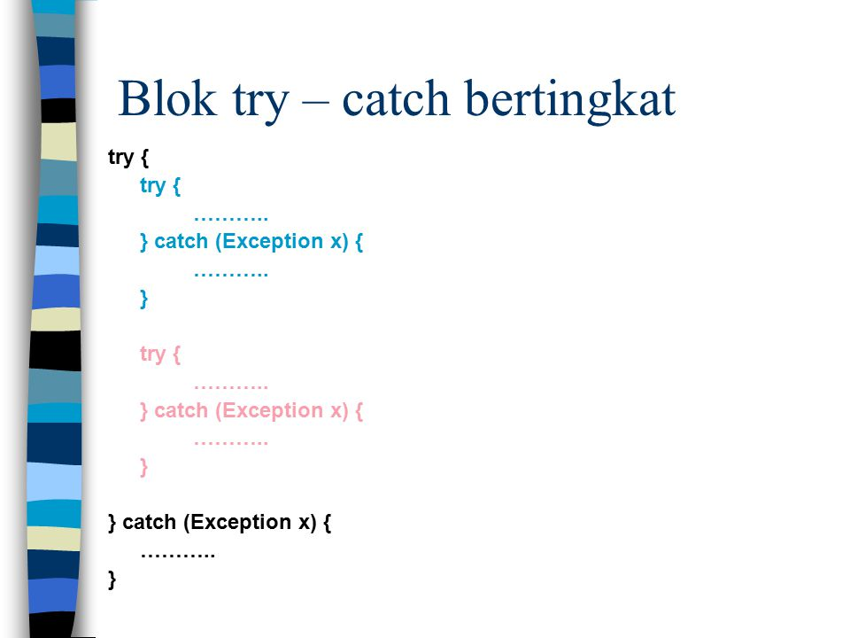 Blok try – catch bertingkat