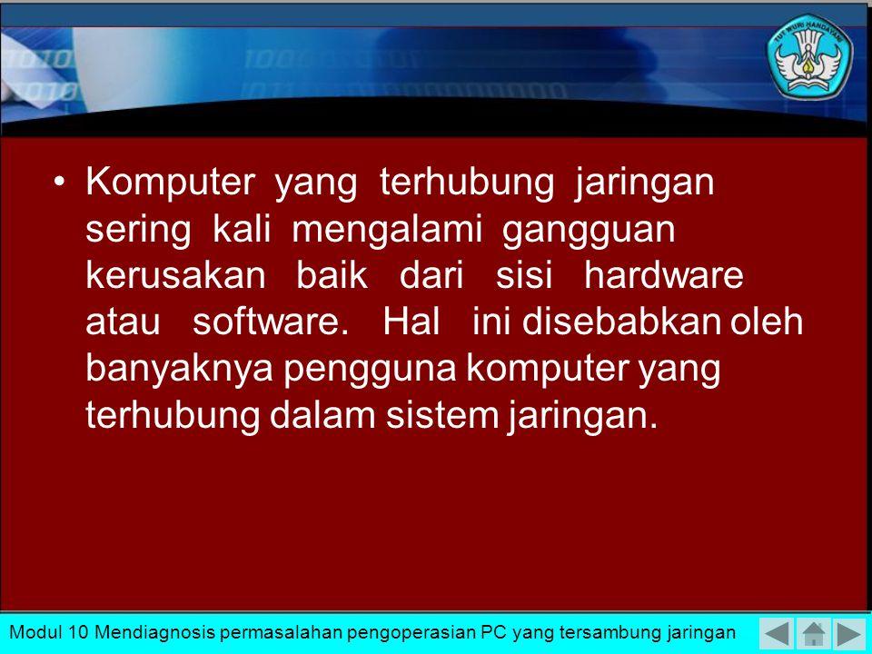 Komputer yang terhubung jaringan sering kali mengalami gangguan kerusakan baik dari sisi hardware atau software. Hal ini disebabkan oleh banyaknya pengguna komputer yang terhubung dalam sistem jaringan.