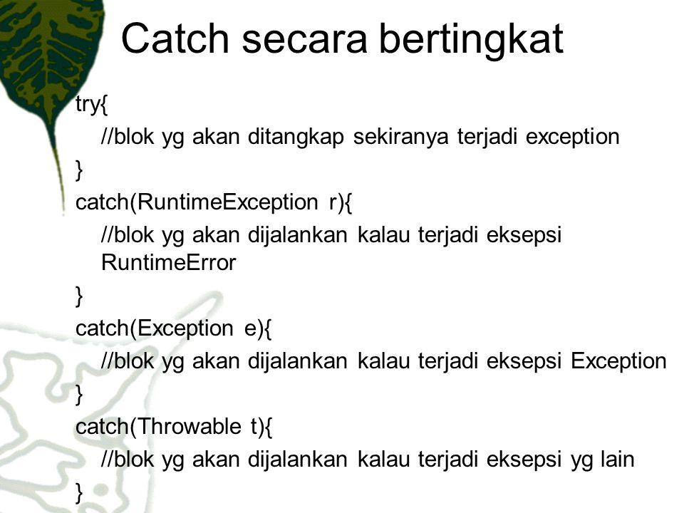 Catch secara bertingkat