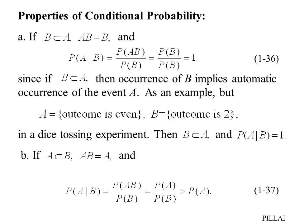Properties of Conditional Probability: a. If and