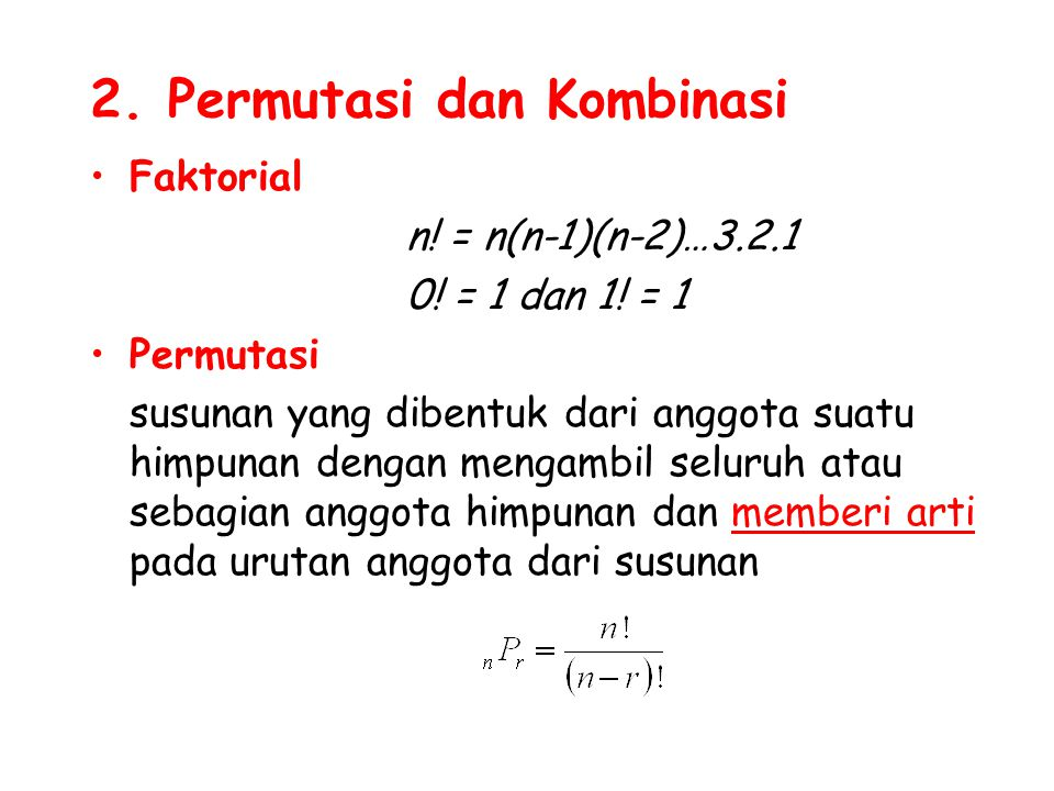 2. Permutasi dan Kombinasi