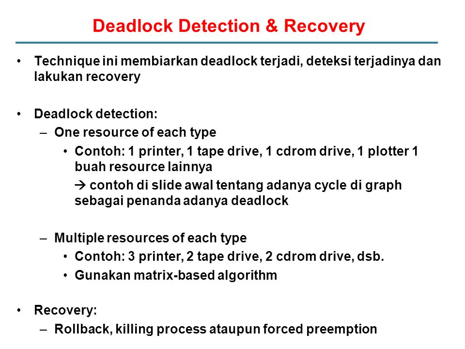 Deadlock Detection & Recovery