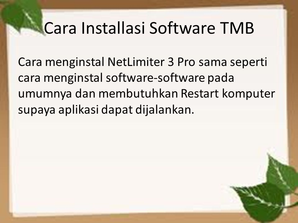 Cara Installasi Software TMB