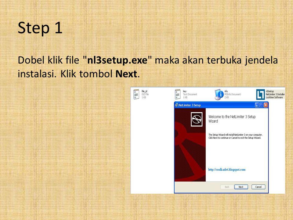 Step 1 Dobel klik file nl3setup.exe maka akan terbuka jendela instalasi. Klik tombol Next.