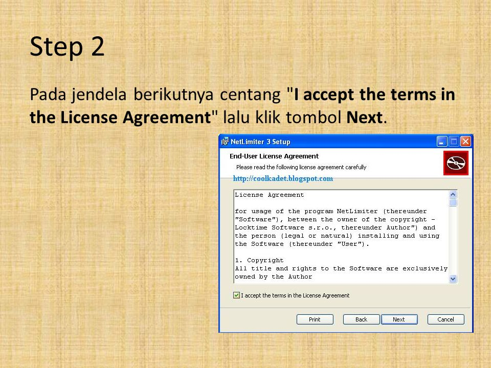 Step 2 Pada jendela berikutnya centang I accept the terms in the License Agreement lalu klik tombol Next.