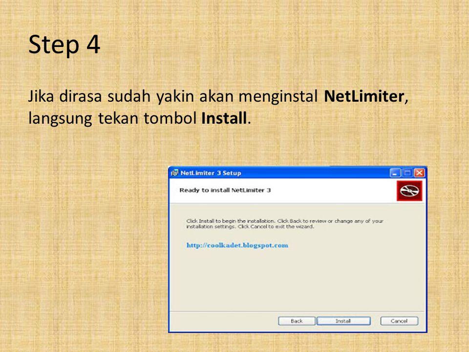 Step 4 Jika dirasa sudah yakin akan menginstal NetLimiter, langsung tekan tombol Install.