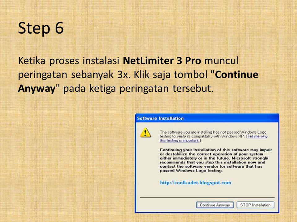 Step 6 Ketika proses instalasi NetLimiter 3 Pro muncul peringatan sebanyak 3x.
