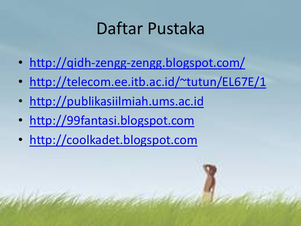 Daftar Pustaka http://qidh-zengg-zengg.blogspot.com/