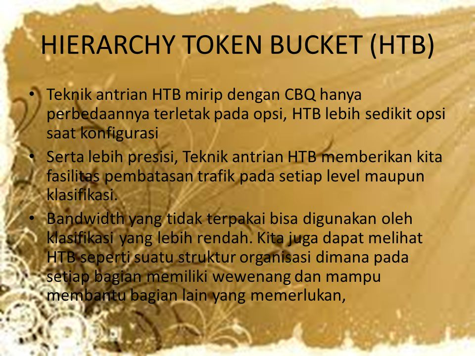 HIERARCHY TOKEN BUCKET (HTB)