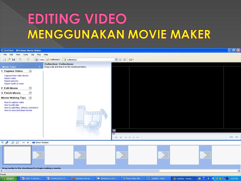 EDITING VIDEO MENGGUNAKAN MOVIE MAKER