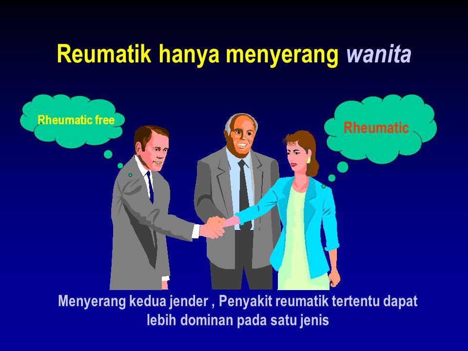 Reumatik hanya menyerang wanita