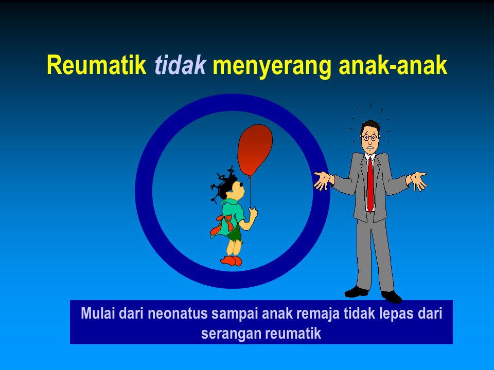 Reumatik tidak menyerang anak-anak