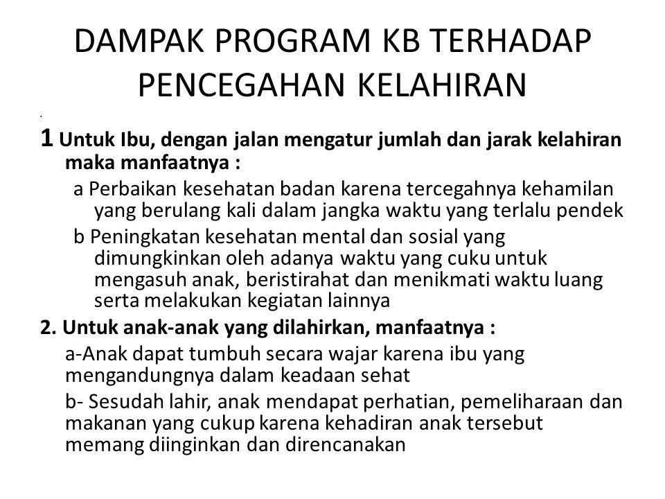 DAMPAK PROGRAM KB TERHADAP PENCEGAHAN KELAHIRAN
