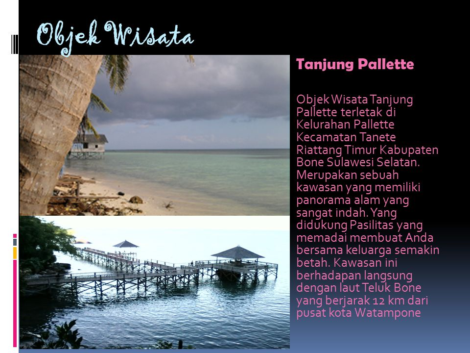 Objek Wisata Tanjung Pallette.