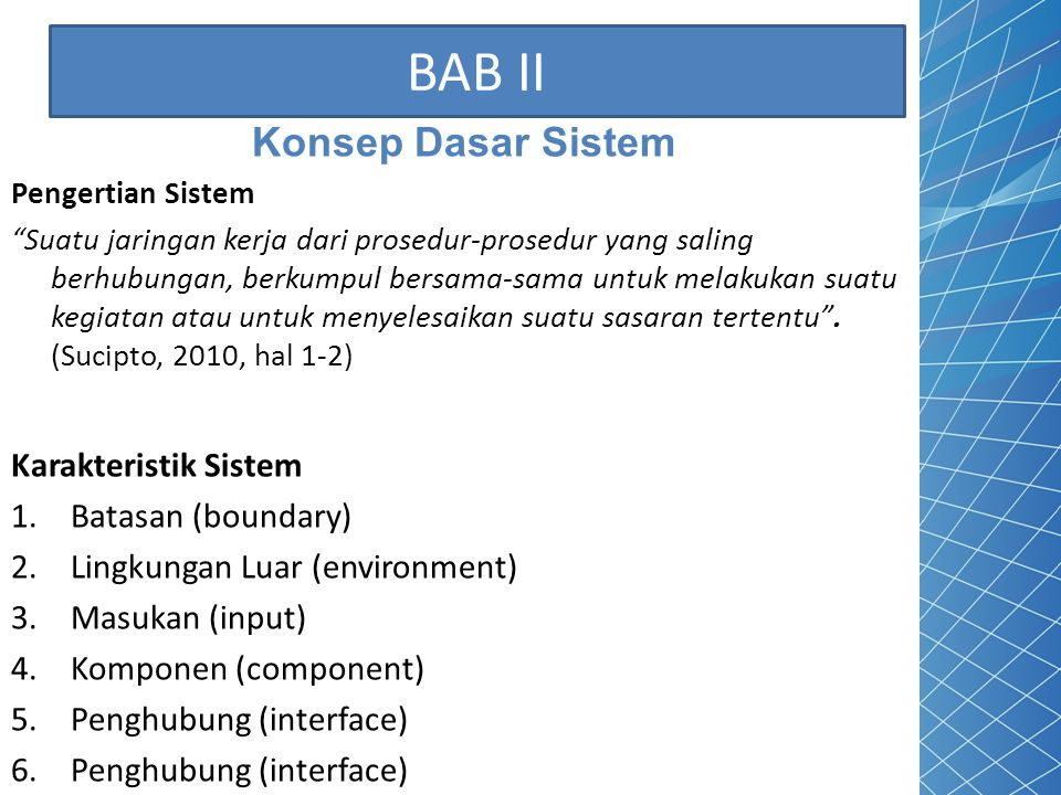BAB II Konsep Dasar Sistem Karakteristik Sistem Batasan (boundary)