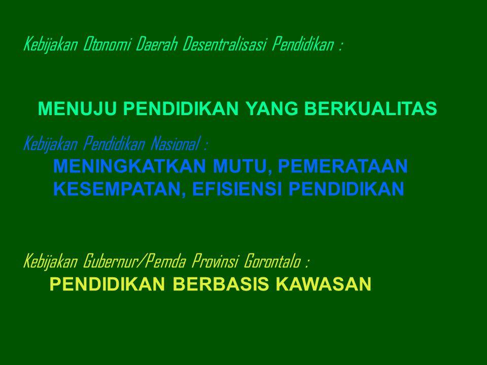 Kebijakan Otonomi Daerah Desentralisasi Pendidikan :