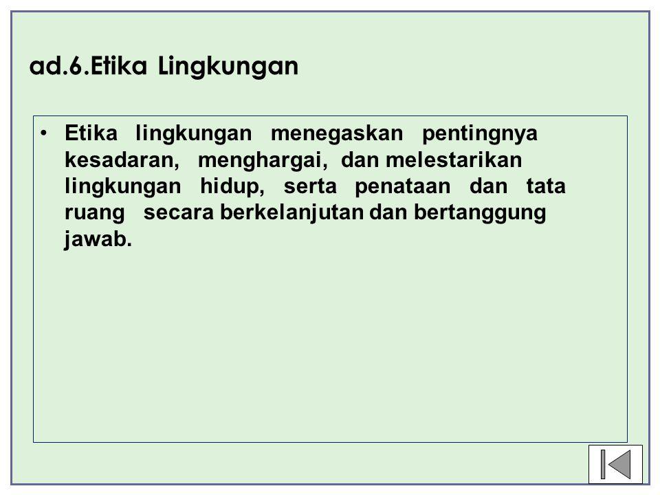 ad.6.Etika Lingkungan