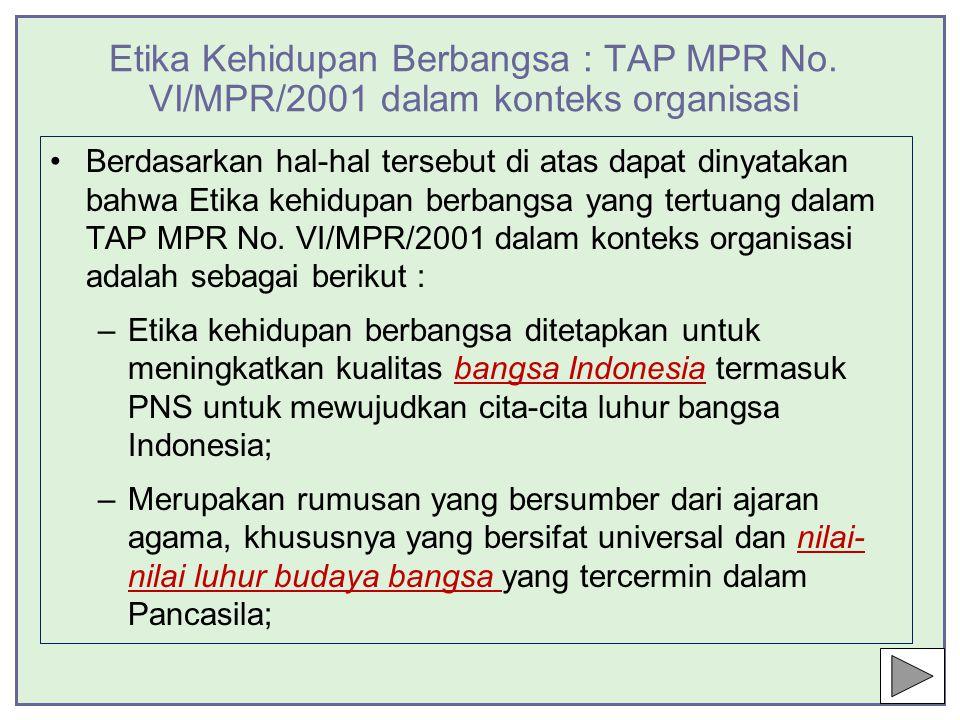 Etika Kehidupan Berbangsa : TAP MPR No