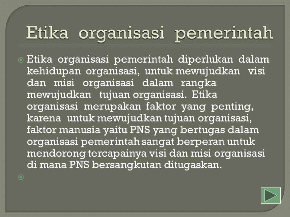 Etika organisasi pemerintah