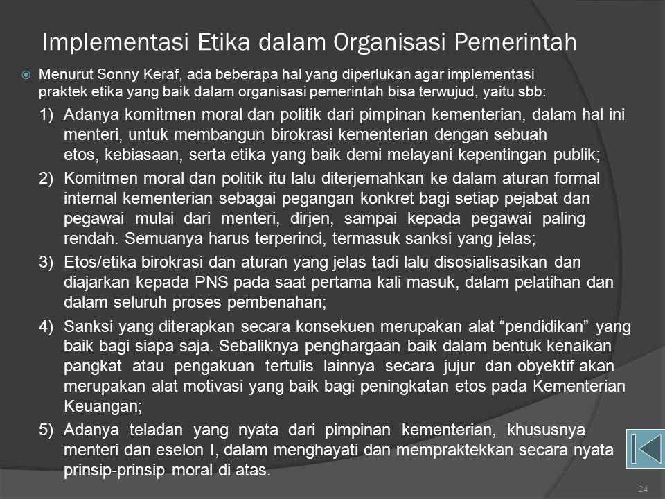 Implementasi Etika dalam Organisasi Pemerintah