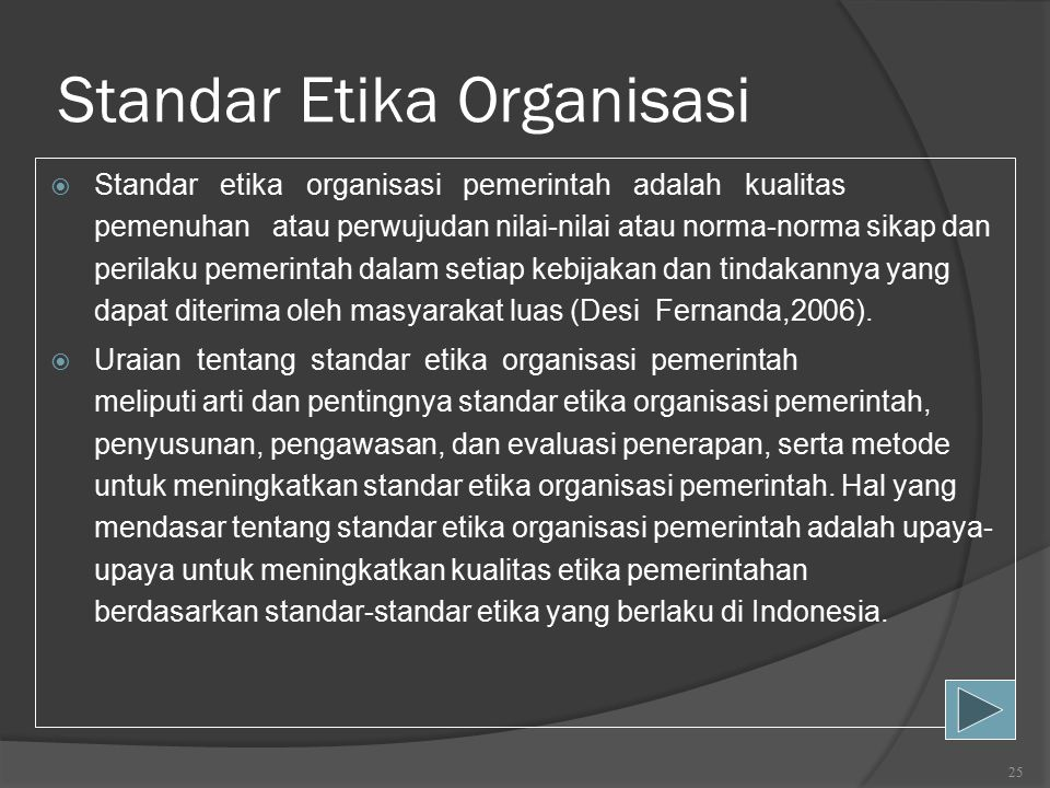 Standar Etika Organisasi