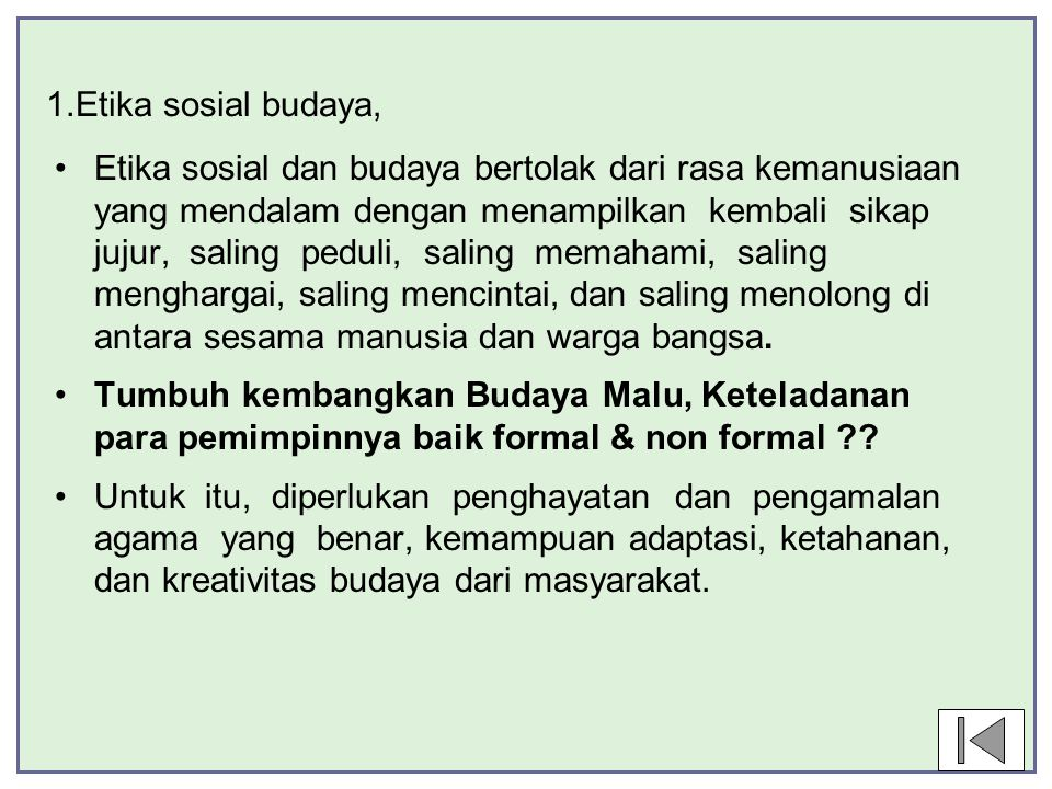 1.Etika sosial budaya,