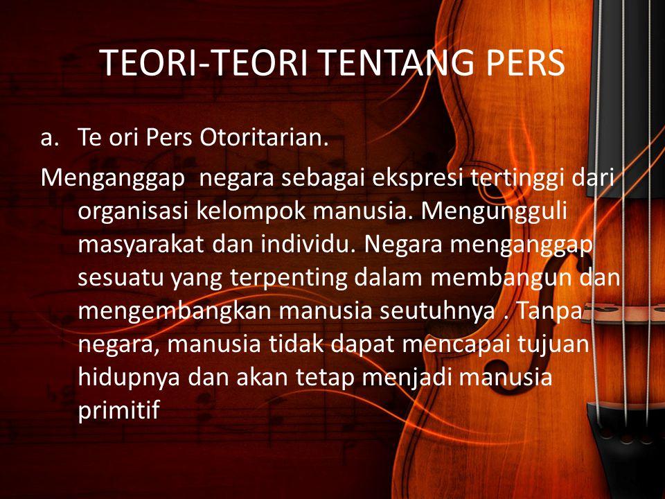 TEORI-TEORI TENTANG PERS
