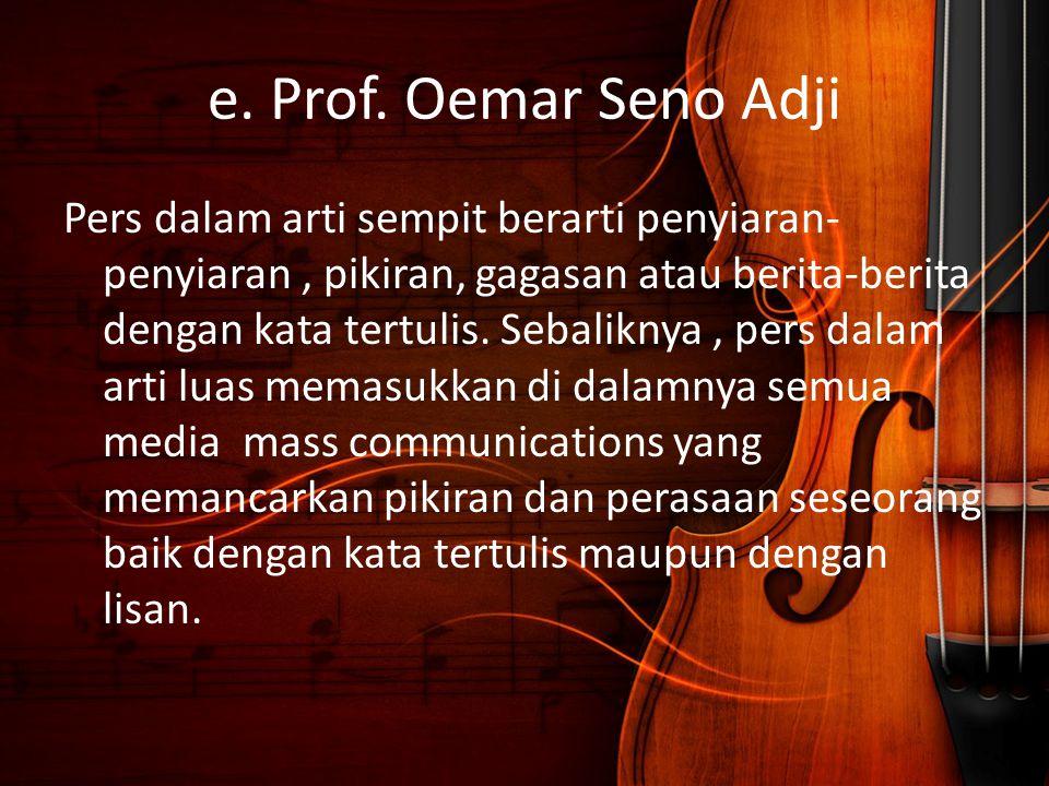 e. Prof. Oemar Seno Adji