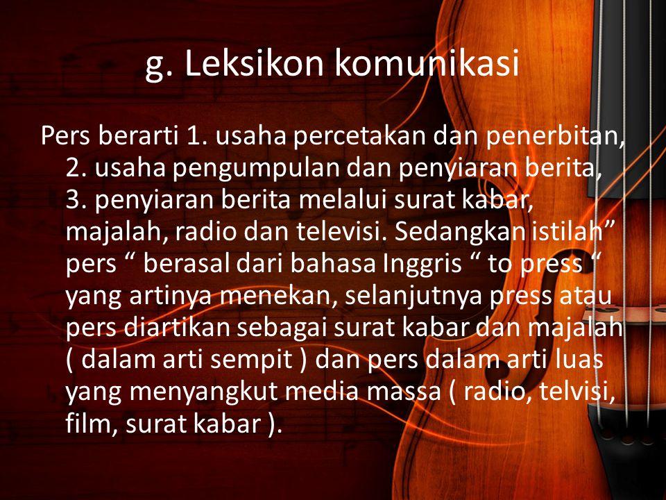 g. Leksikon komunikasi