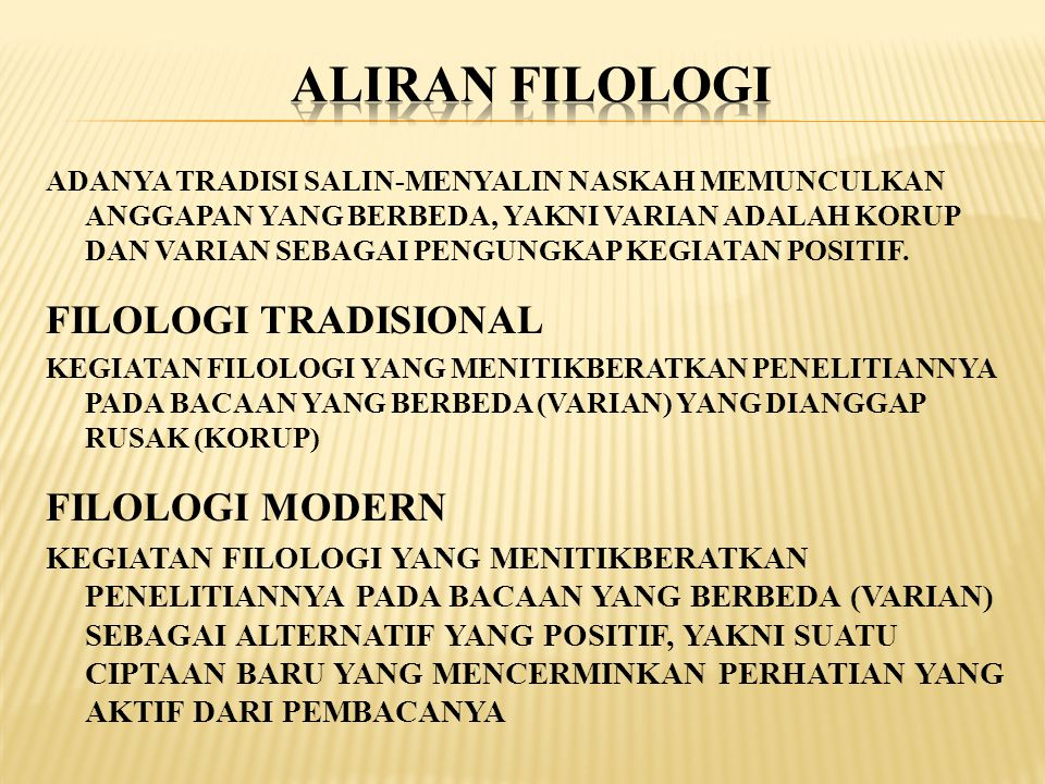 ALIRAN FILOLOGI FILOLOGI TRADISIONAL FILOLOGI MODERN