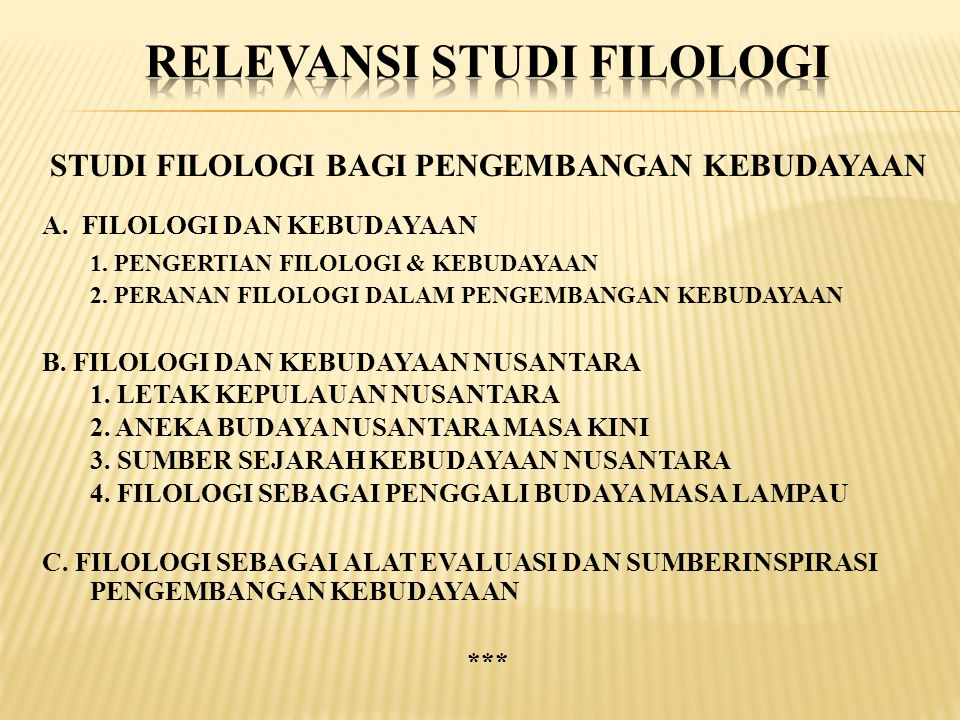 RELEVANSI STUDI FILOLOGI