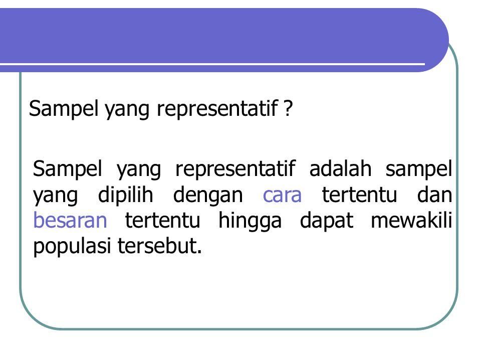 Sampel yang representatif