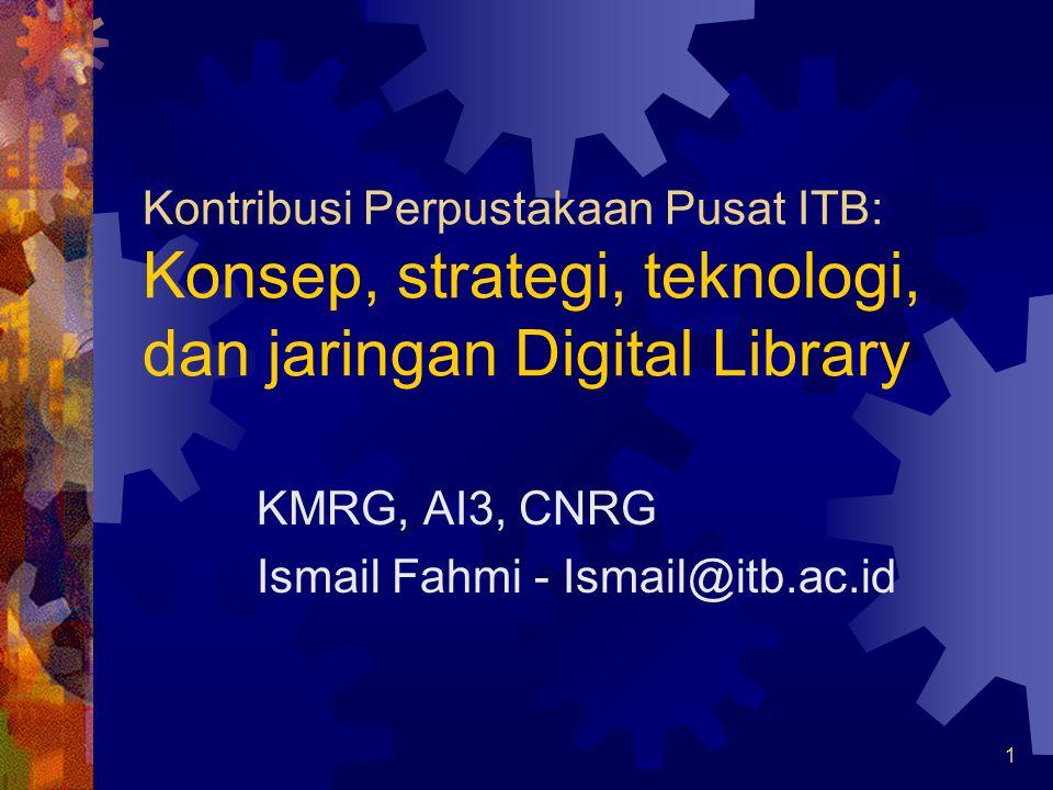KMRG, AI3, CNRG Ismail Fahmi - Ismail@itb.ac.id