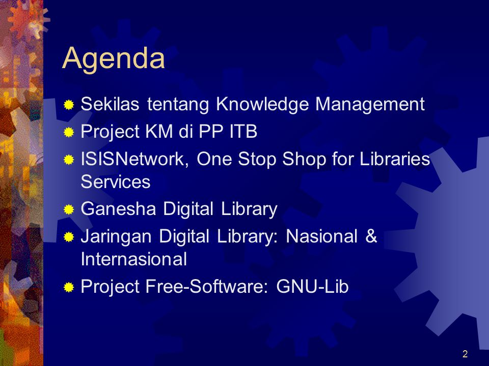Agenda Sekilas tentang Knowledge Management Project KM di PP ITB