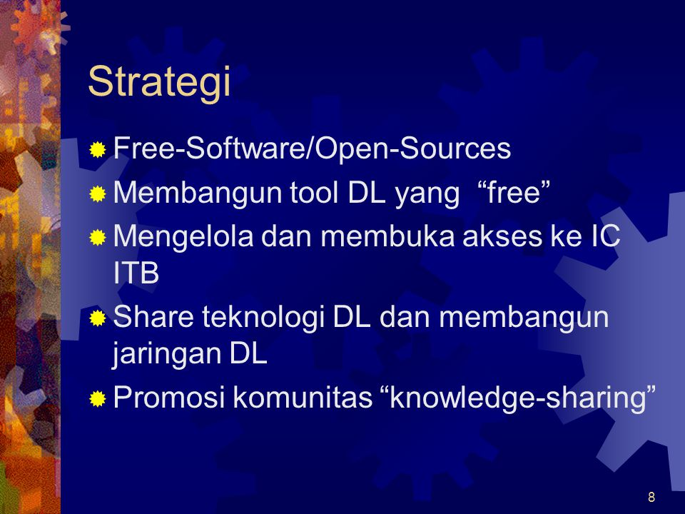 Strategi Free-Software/Open-Sources Membangun tool DL yang free