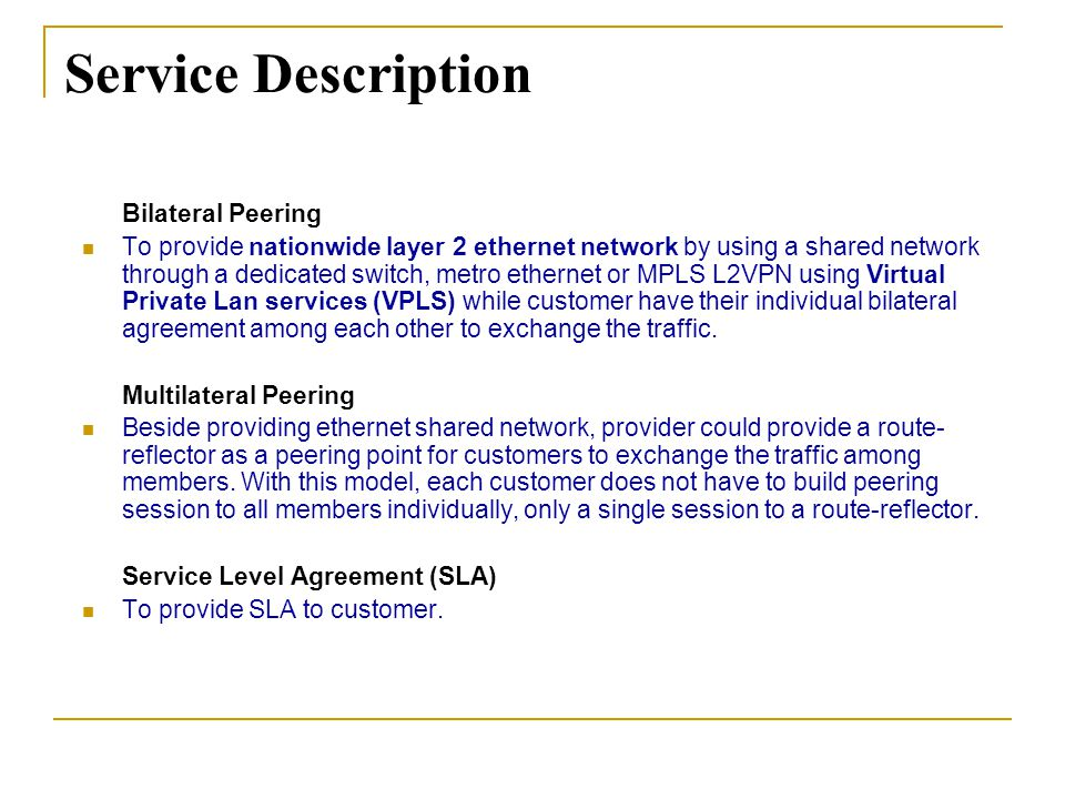 Service Description Bilateral Peering