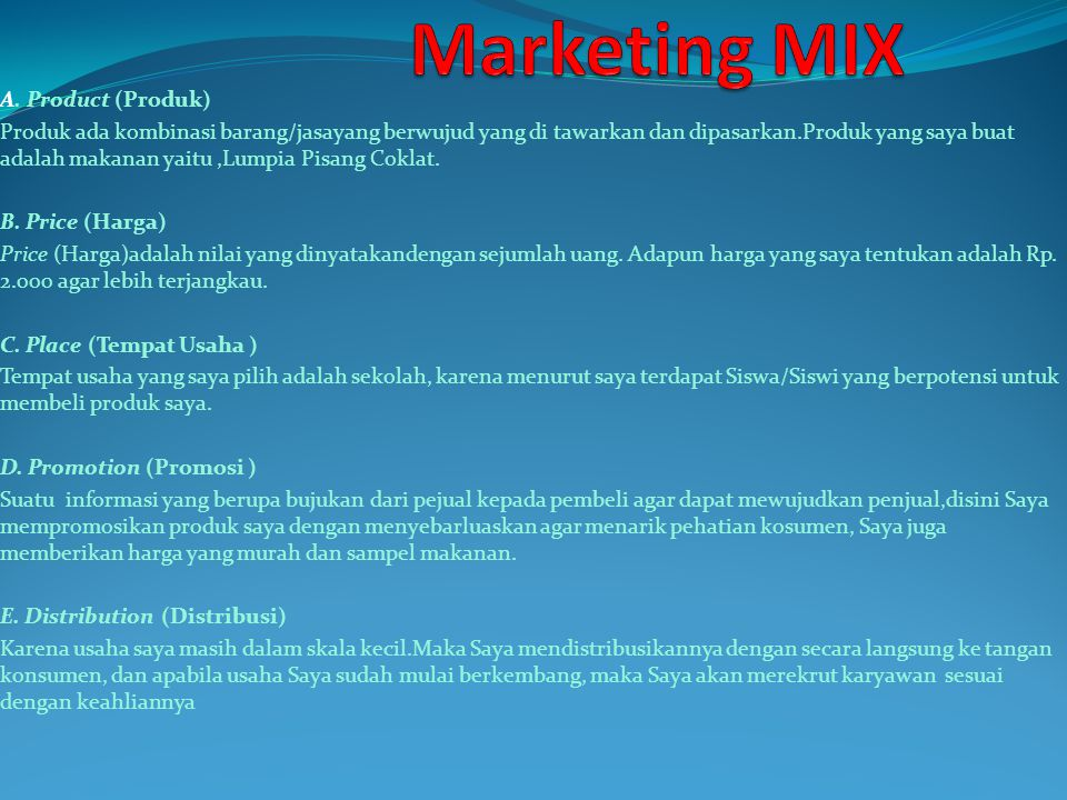 Marketing MIX A. Product (Produk)