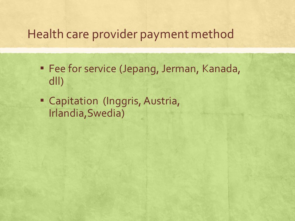 Health care provider payment method