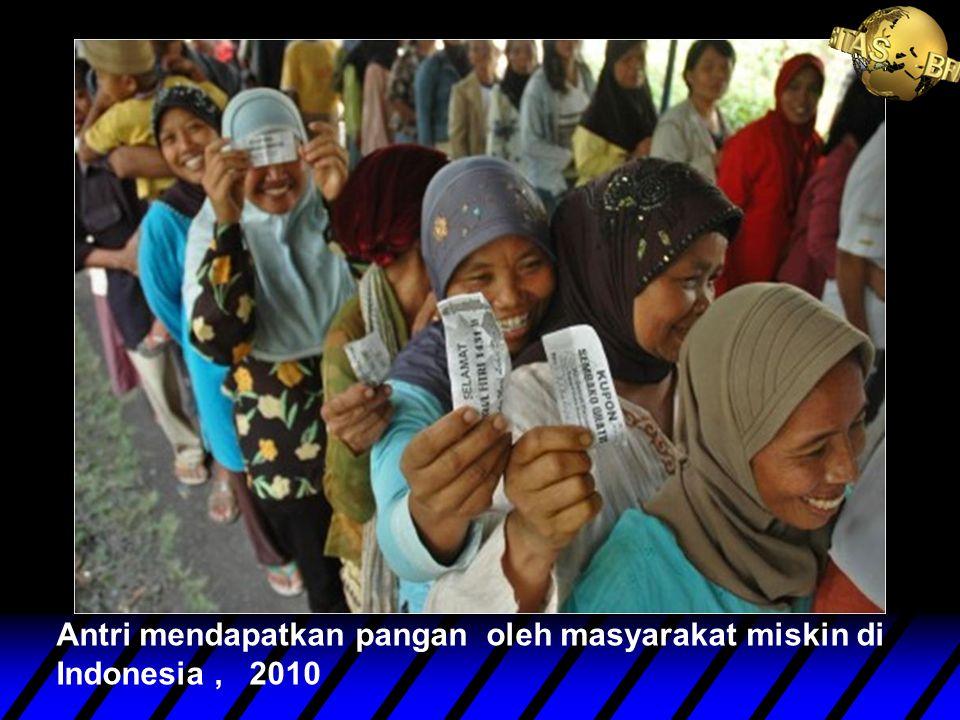 Antri mendapatkan pangan oleh masyarakat miskin di Indonesia , 2010