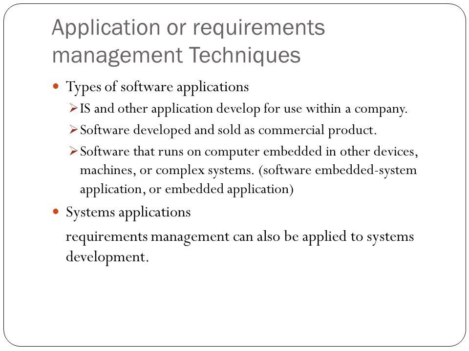 Application or requirements management Techniques