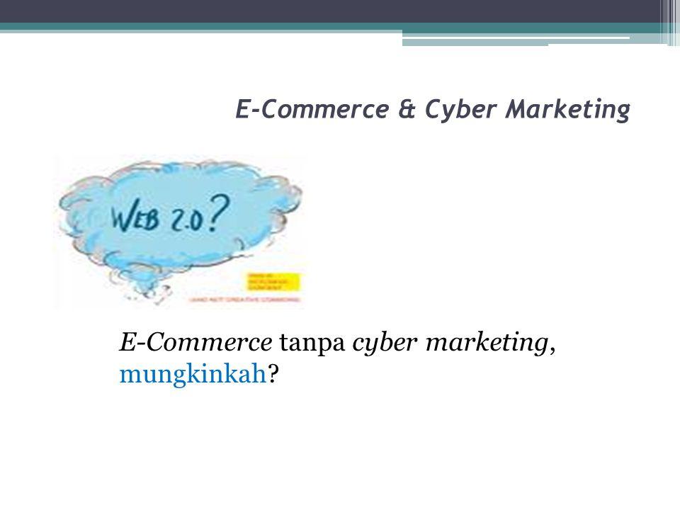 E-Commerce & Cyber Marketing