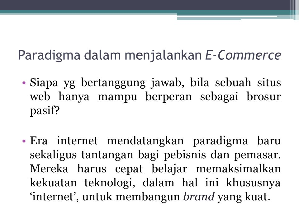 Paradigma dalam menjalankan E-Commerce