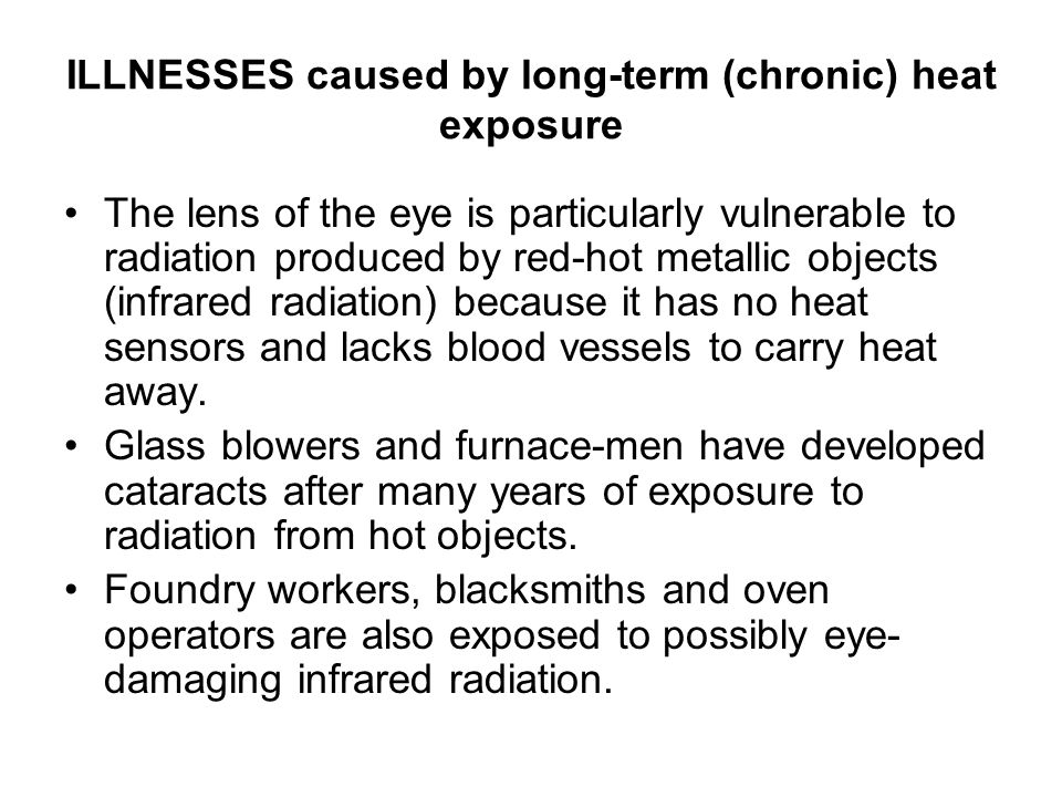 ILLNESSES caused by long-term (chronic) heat exposure