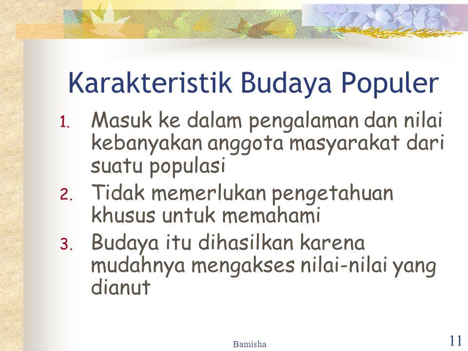 Karakteristik Budaya Populer